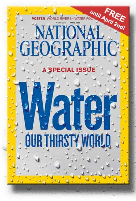 Free National Geographic: Water Our Thirsty World Digital Issue
