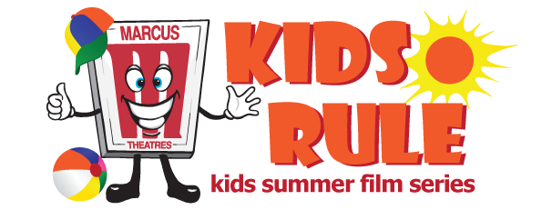 Marcus Theatres: Kids Rule Summer Film Series