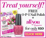 All You Magazine: 6 Issues for $10 + Free OPI Nail Polish (Exp 2/28)