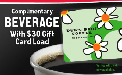 Dunn Bros Coffee free drink