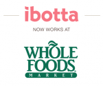Ibotta App Now Available with Whole Foods Market + New Combo Offers
