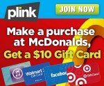 Plink: Make a Purchase at McDonald's, Get a Free $10 Gift Card to Amazon, Target, Etc. (Exp 7/14)