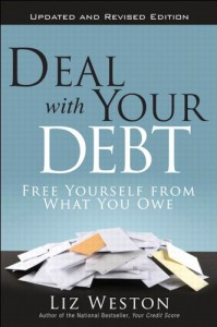 Deal with Your Debt Liz Weston