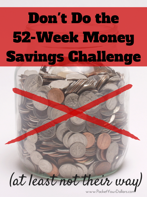dont do the 52 week money challenge at least not their way updated 2018