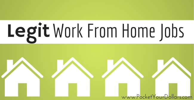 How To Get Legit Work From Home Jobs