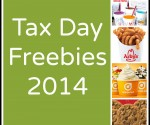 Tax Day Freebies 2014 (and some deals, too!)