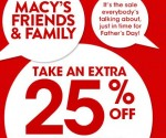 Macy's Friends and Family Sale: Extra 25% Off Regular, Sale and Clearance (Exp 6/9)