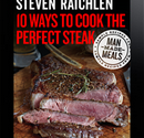 10 Ways to Cook the Perfect Steak
