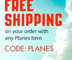 Disney Store: Free Shipping With Any Planes Purchase (Exp. 7/20)