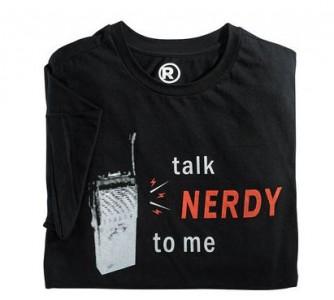 Radio Shack: Talk Nerdy To Me T-Shirt $2 97 + Free Shipping