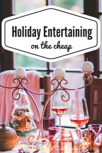 Holiday Entertaining on the Cheap
