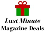 Last Minute Magazine Deals Available Before Xmas + Free Printable Certificate