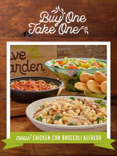 Olive Garden Buy One Entree Take One Entree Home Free