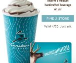 Buy a $25 Caribou Coffee Gift Card, Get a Free Beverage – 4/26 Only