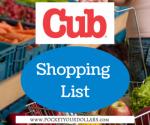 Cub Foods Shopping List 9/23/2018 — 10/17/2018
