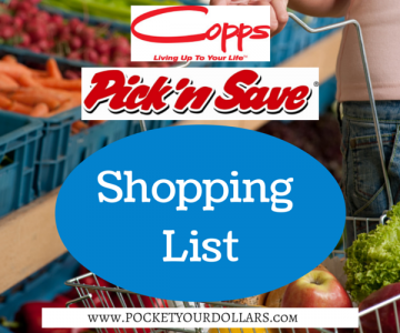 Copps Pick 'n Save Shopping List 8/23 – 8/29/17