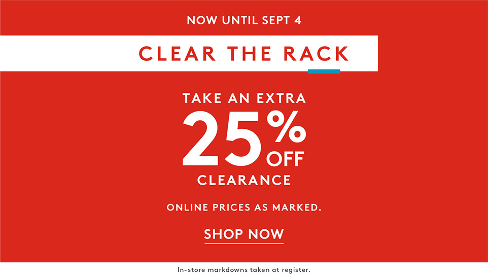 96d68abef56 Nordstrom Rack Labor Day Clear The Extra 25 Off