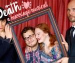 Goldstar: 'Til Death: A Marriage Musical & Hit Comedy Returns! ($12-$15)