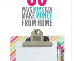 The Ultimate List of Ways Moms Can Make Money From Home