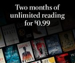 Amazon: Two Months of Kindle Unlimited Reading for $0.99!