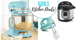 Kohl's: KitchenAid Stand Mixer and Instant Pot Steals!