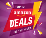 Amazon Top 10 Deals of the Week 8/6- 8/13