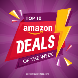 Amazon Top 10 Deals of the Week 9/10- 9/17